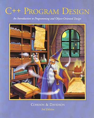9780071213301: C++ Program Design: An Intro to Programming and Object-oriented Design