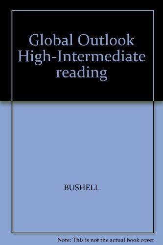 9780071213721: Global Outlook High-Intermediate reading