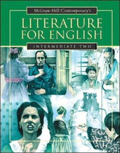 9780071214001: Literature for English, Intermediate Two Student Text: Intermediate Two