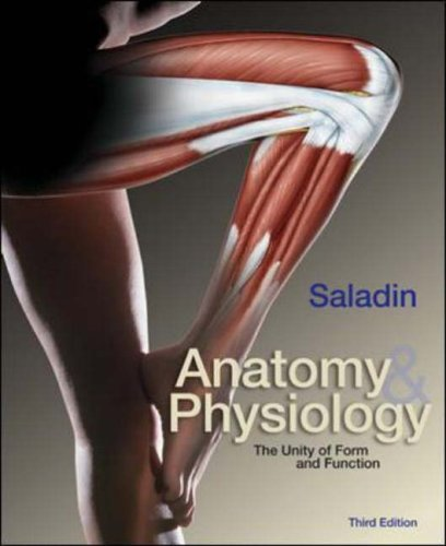 9780071214230: Anatomy and Physiology: The Unity of Form and Function