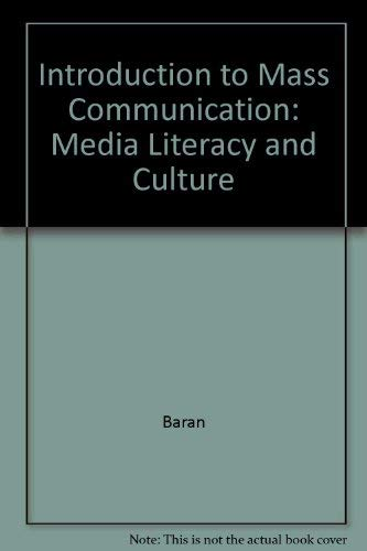 9780071214285: Introduction to Mass Communication: Media Literacy and Culture