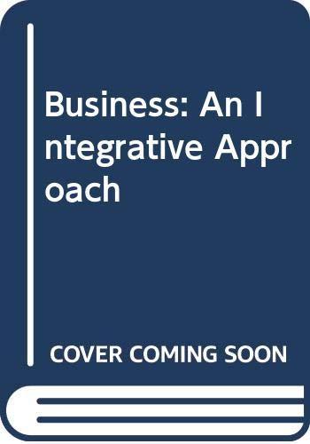 9780071214605: Business: an Integrative Approach