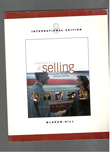 9780071214612: Fundamentals of Selling - Use218327 (The Mcgraw-Hill/Irwin Series in Marketing)