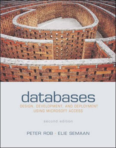 9780071215060: Databases: Design, Development & Deployment