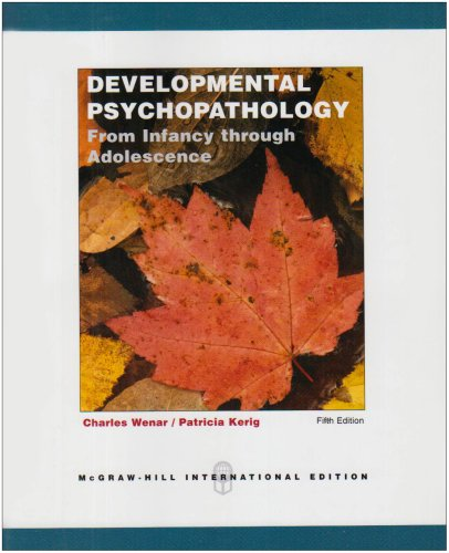 9780071215206: Developmental Psychopathology: From Infancy Through Adolescence. Charles Wenar, Patricia Kerig