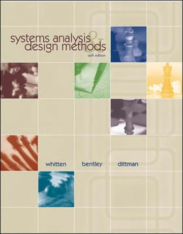 Systems Analysis and Design Methods: Jeffrey Whitten, Lonnie