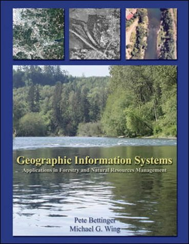 9780071215909: Geographic Information Systems: Applications in Forestry and Natural Resources Management / Peter Bettinger, Michael G. Wing