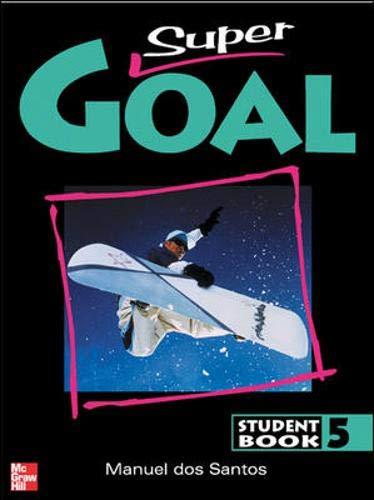 9780071216814: Super Goal: Student Book Bk. 5