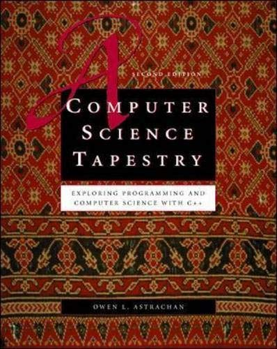 9780071217194: A Computer Science Tapestry:  Exploring Computer Science with C++