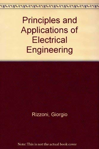 9780071217712: Principles and Applications of Electrical Engineering