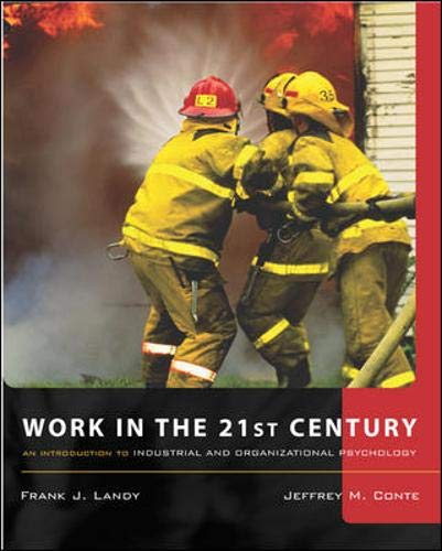 9780071218351: Work in the 21st Century: With Study Guide on CD: An Introduction to Industrial and Organizational Psychology