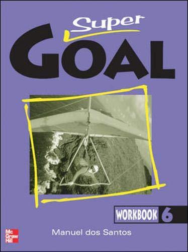 9780071218481: Super Goal: Workbook Bk. 6