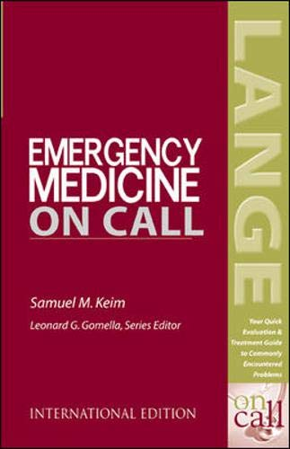 9780071219723: Emergency Medicine on Call: Your Quick Evaluation & Treatment Guide to Commonly Encountered Problems (LANGE On Call)