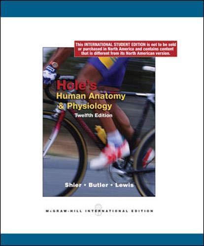 Hole's Human Anatomy and Physiology: David N. Shier