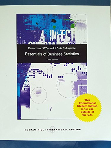 Essentials of Business Statistics (9780071220255) by Bruce L. Bowerman
