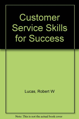 9780071220361: Customer Service Skills for Success