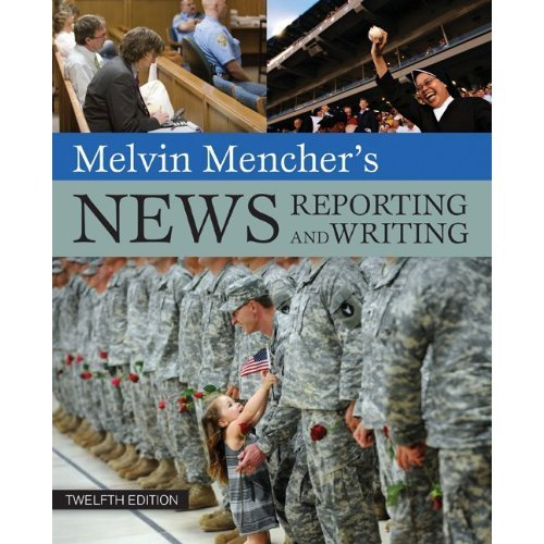 9780071221603: Melvin Mencher's News Reporting and Writing