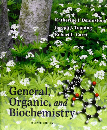 General, Organic, and Biochemistry.: K. J. Denniston