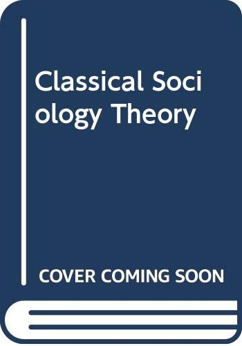 9780071225786: Classical Sociology Theory