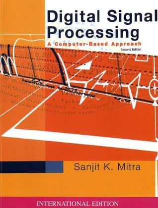 9780071226073: Digital Signal Processing: WITH DSP Laboratory Using MATLAB: A Computer-Based Approach (McGraw-Hill Series in Electrical and Computer Engineering)