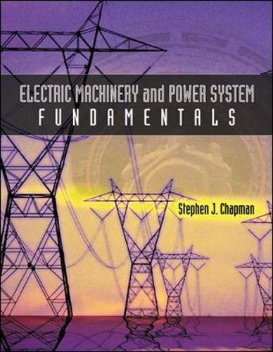 9780071226202: Electric Machinery and Power System Fundamentals (Int'l Ed) (College Ie (Reprints))