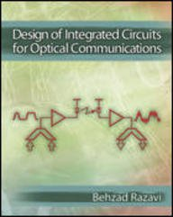 9780071229715: Design of Integrated Circuits for Optical Communications, Hardcover