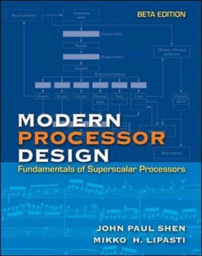 9780071230070: Modern Processor Design: Fundamentals of Superscalar Processors, Beta Edition