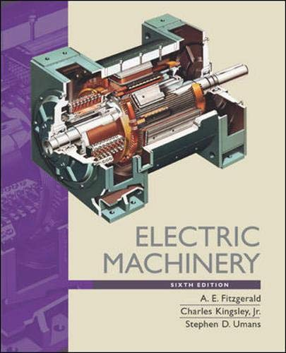 Electric Machinery. A.E. Fitzgerald, Charles Kingsley, JR., Stephen D. Umans (9780071230100) by A. E. Fitzgerald