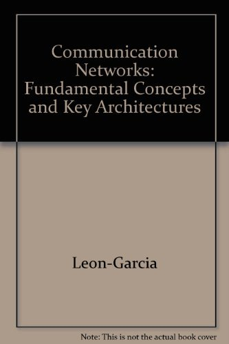 9780071230261: Communication Networks: Fundamental Concepts and Key Architectures