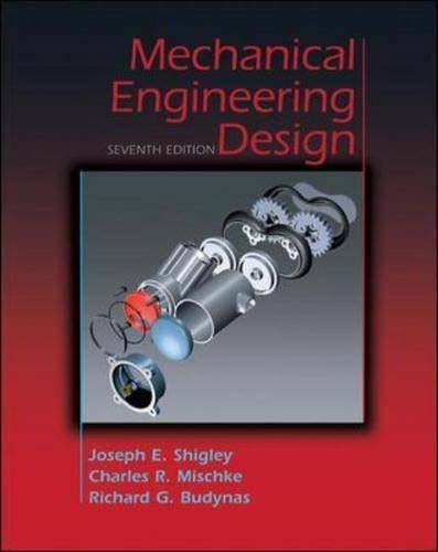 Mechanical Engineering Design,7ed: Shigley, Joseph Edward;