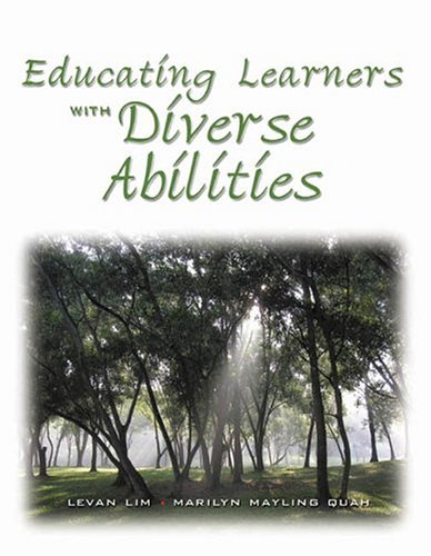 Educating Learners with Diverse Abilities: Lim, Levan, Quah,