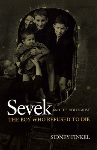 9780071234566: Sevek and the Holocaust: The Boy Who Refused to Die
