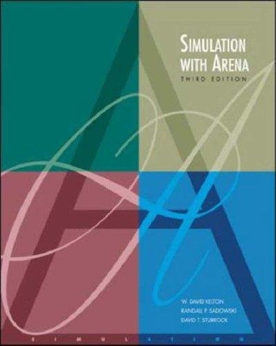 Simulation with Arena: W. David Kelton,