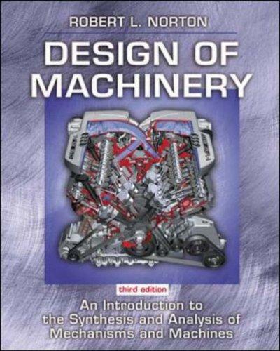 Design of Machinery: Robert Norton