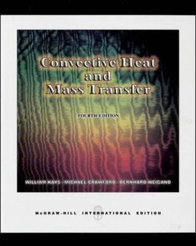 9780071238298: Convective Heat and Mass Transfer (Asia Higher Education Engineering/Computer Science Mechanical Engineering)