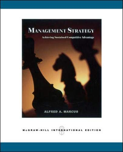 9780071238335: Management Strategy: Achieving Sustained Competitive Advantage