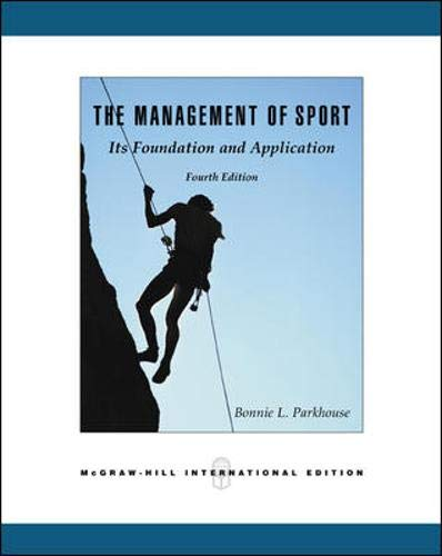 9780071239301: The Management of Sport: Its Foundation and Application
