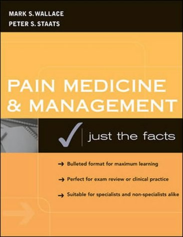 9780071240130: Pain Medicine and Management: Just the Facts