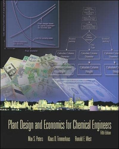 9780071240444: Plant Design and Economics for Chemical Engineers (Int'l Ed) (McGraw-Hill Chemical Engineering)