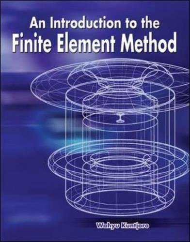 The Introduction to the Finite Element Method: Kuntjoro, Wahyu