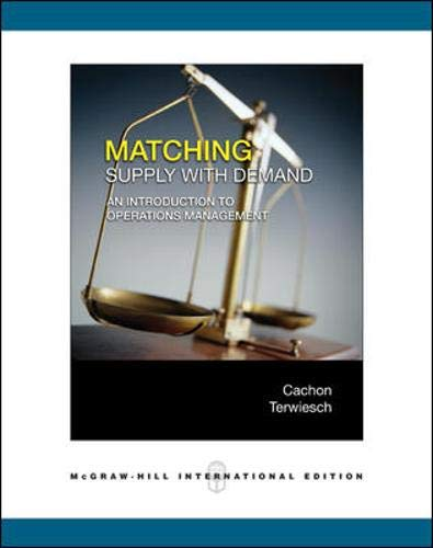 9780071244268: Matching Supply with Demand: An Introduction to Operations Management