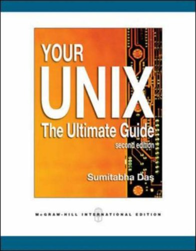 Your Unix: The Ultimate Guide: Das, Sumitabha