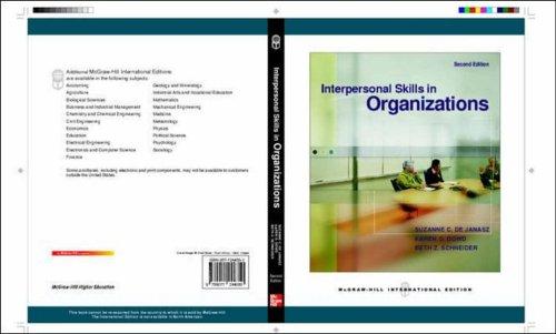 Interpersonal Skills in Organizations: Karen O. Dowd;