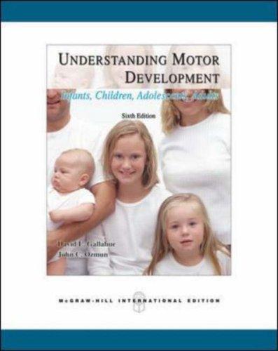 9780071244442: Understanding Motor Development: Infants, Children, Adolescents, Adults