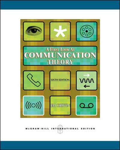9780071244473: A First Look at Communication Theory