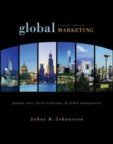9780071244541: Global Marketing: Foreign Entry, Local Marketing and Global Management
