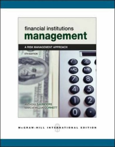 9780071244756: Financial Institutions Management: With Standard and Poor's Educational Version of Market Insight and Ethics in Finance Powerweb: A Risk Management Approach