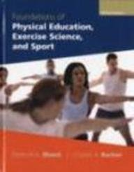 9780071244954: Foundations of Physical Education, Exercise Science and Sport