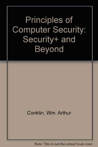 9780071245005: Principles of Computer Security: Security+ and Beyond