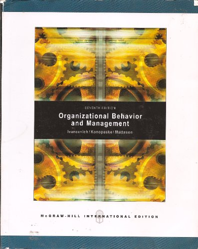9780071246316: Organizational Behavior And Management, by Ivancevich, 7th INTERNATIONAL EDITION